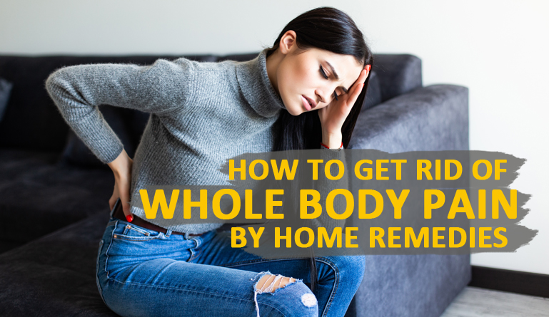 Body Pain by Home Remedies